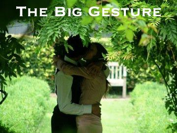 The Big Gesture