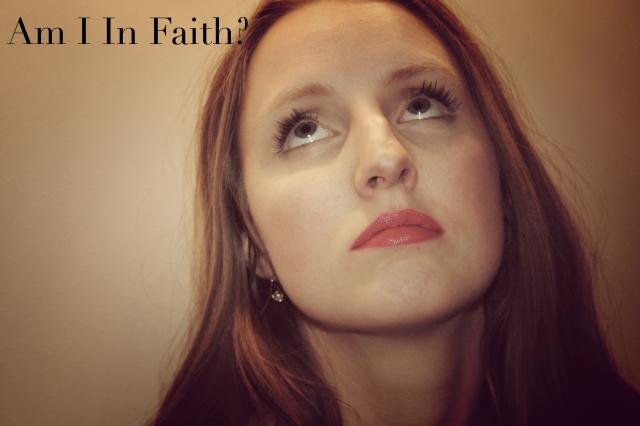 Am I In Faith2