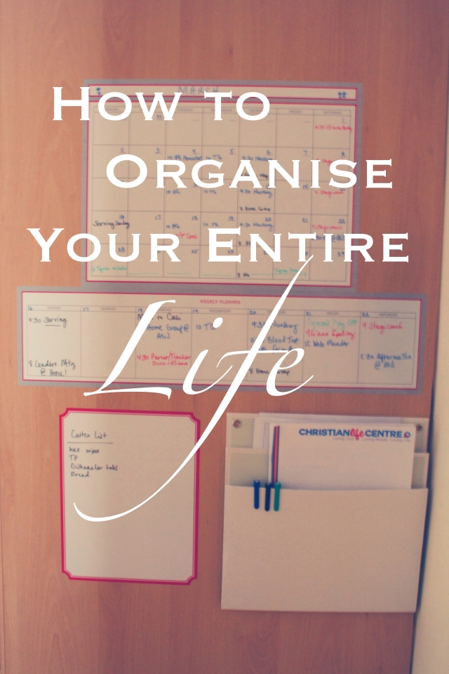 How to Organise your entire Life