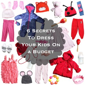 6 Secrets To Dress Your Kids on a budget