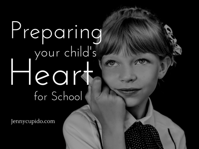 Preparing your child's heart for school