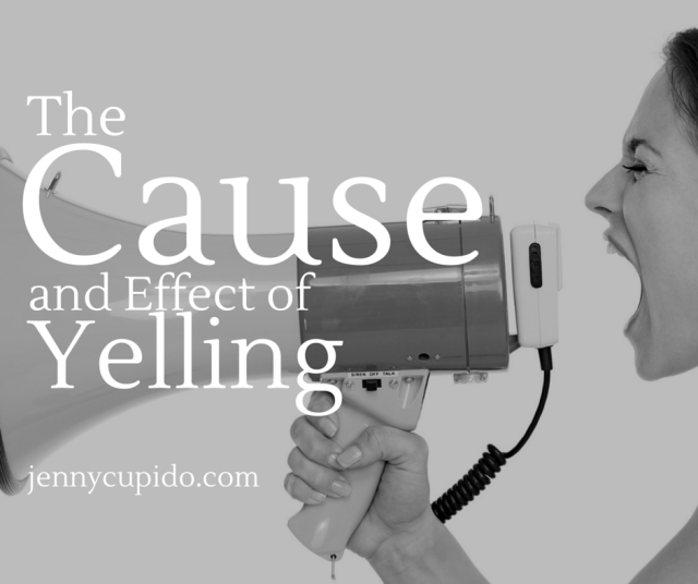 The Cause and effect of yelling